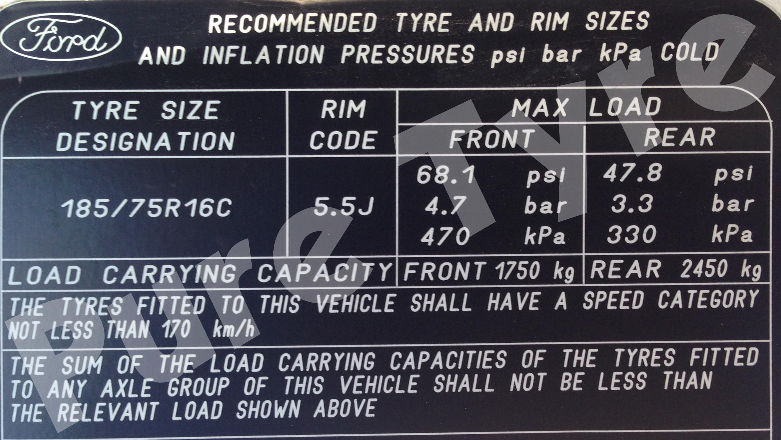 Wheel Tire Size Chart >> Ford Transit 18575R16 Twin Rear Wheels Tyre Pressure Placard   Pure Tyre 01603 462959